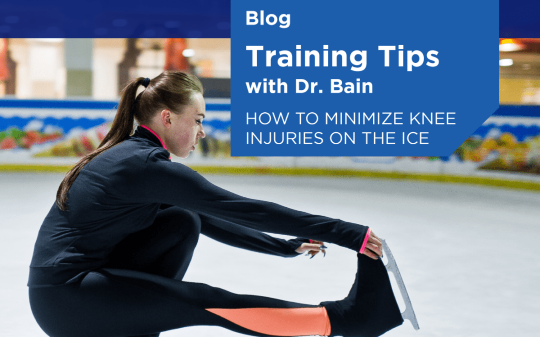 Training Tips with Dr. Bain: Minimizing Injuries On The Ice